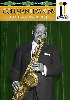 コールマン・ホーキンス - ライブ・イン '62 & '64 《ジャズ・アイコンズ DVDシリーズ4》