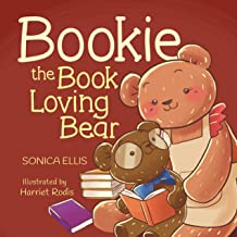 Bookie The Book Loving Bear: A children's book about dealing with bullies at school. (Kids Book, Preschool Book, Picture B...