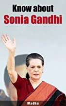 Know about Sonia Gandhi