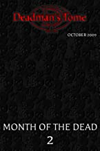 Demonic Tome October 2009: Dark Fiction and Horror Collection (Month of the Dead Book 2)