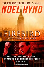 Firebird: The Spy Thriller of the 1960s