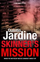 Skinner's Mission (Bob Skinner series, Book 6): The past and present collide in this gritty crime novel