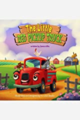 The Little Red Pickup Truck : An easy to read children's book about being helpful and kind. (truck books for kids ) Kindle Edition