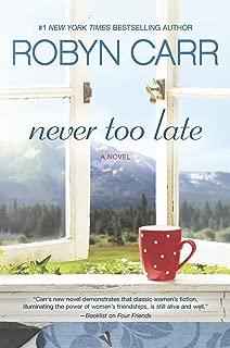 Never Too Late: A Novel