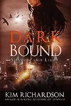 Dark Bound (Shadow and Light Book 2)