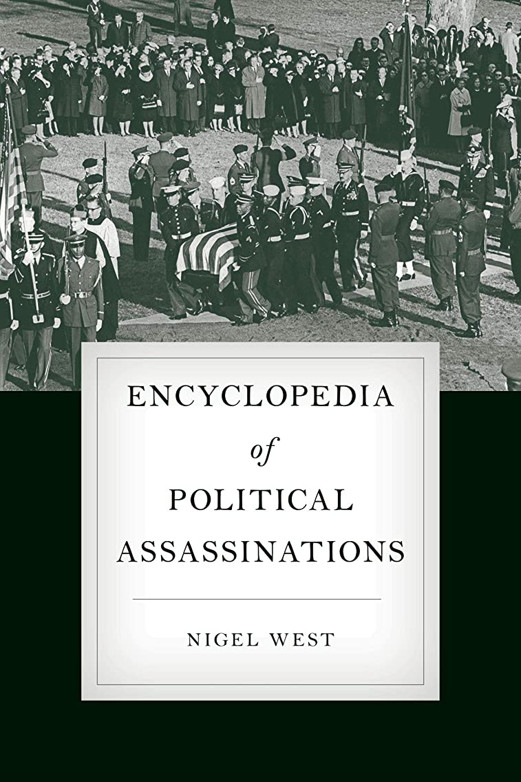 セッティング送金知るEncyclopedia of Political Assassinations (English Edition)