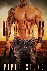 Hawk: A Rough Romance (Montana Bad Boys Book 1) Kindle Edition