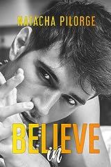 Believe In Format Kindle