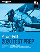 Private Pilot Test Prep 2020: Study & Prepare: Pass your test and know what is essential to become a safe, competent pilot from the most trusted source in aviation training (Test Prep Series)