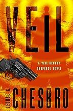 Veil (The Veil Kendry Suspense Novels Book 1)