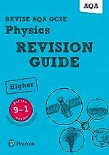 Revise AQA GCSE (9-1) Physics Higher Revision Guide (Revise AQA GCSE Science 16)