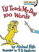 I'll Teach my Dog 100 Words (English Edition)
