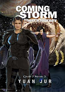 Coming Storm: Thorr's Journey (Citadel 7 Book 3) (English Edition)