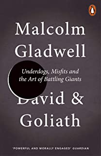 David and Goliath: Underdogs, Misfits and the Art of Battling Giants (English Edition)