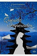 Querido Imperador (Imperial Livro 1) eBook Kindle