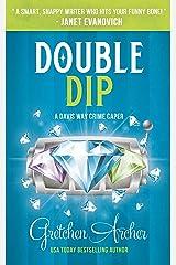 Double Dip: A Davis Way Crime Caper Kindle Edition
