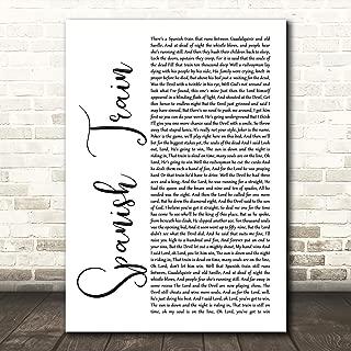 Spanish Train White Script Song Lyric Quote Wall Art Gift Print