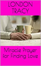 Miracle Prayer for Finding Love
