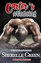 Carter's Undoing (To Marry a Madden Book 4)