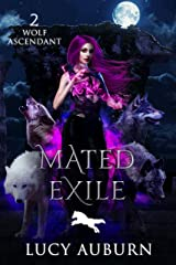 Mated Exile (Wolf Ascendant Book 2) (English Edition) Format Kindle
