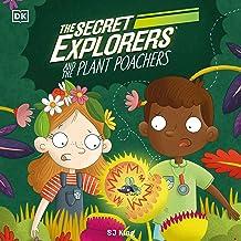 The Secret Explorers and the Plant Poachers: The Secret Explorers, Book 8