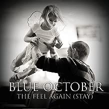 The Feel Again (Stay)