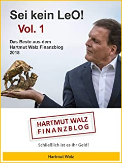Sei kein LeO! Vol. 1: Das Beste aus dem Hartmut Walz Finanzb