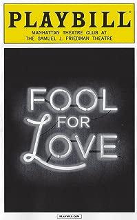 Fool For Love Playbill November 2015 On Broadway Manhattan Theatre Club at the Samuel J. Friedman Theatre by Sam Shepard with Nina Arianda Sam Rockwell
