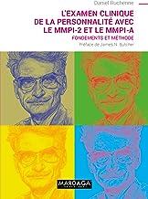 L'examen clinique de la personnalité avec le MMPI-2 et le MMPI-A: Fondements et Méthode (PSY. Evaluation, mesure, diagnostic t. 20) (French Edition)