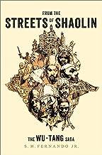 From the Streets of Shaolin: The Wu-Tang Saga (English Edition)