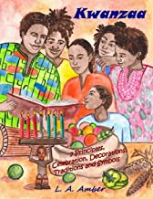 Sponsored Ad - Kwanzaa: 7 Principles, Celebration, Decorations, Traditions and Symbols: A Kwanzaa Book for Kids