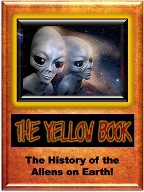 Yellow Book: The History of the Aliens on Earth (Blue Planet Project) (English Edition)