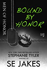 Bound By Honor: Men of Honor Book 1: Men of Honor series Kindle Edition