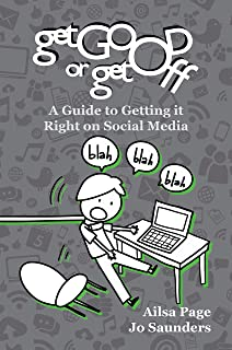 Get Good or Get Off: A Guide to Getting it Right on Social Media