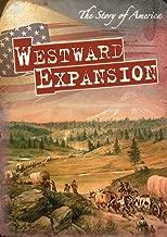 Best westward expansion stories Reviews
