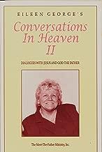 Eileen George's Conversations In Heaven II
