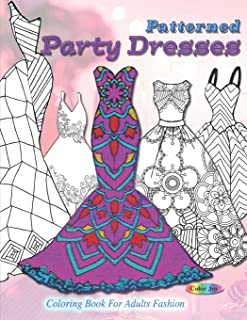 Patterned party dresses: Coloring book for adults fashion
