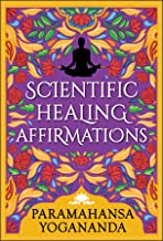 Scientific Healing Affirmations (English Edition)
