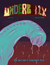 Underbelly Magazine: Autumn 2018