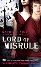 Lord of Misrule (Morganville Vampires, Book 5): The Morganville Vampires, Book 5