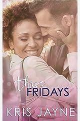 Three Fridays Kindle Edition