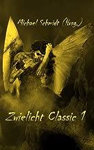 Zwielicht Classic 1 (German Edition)