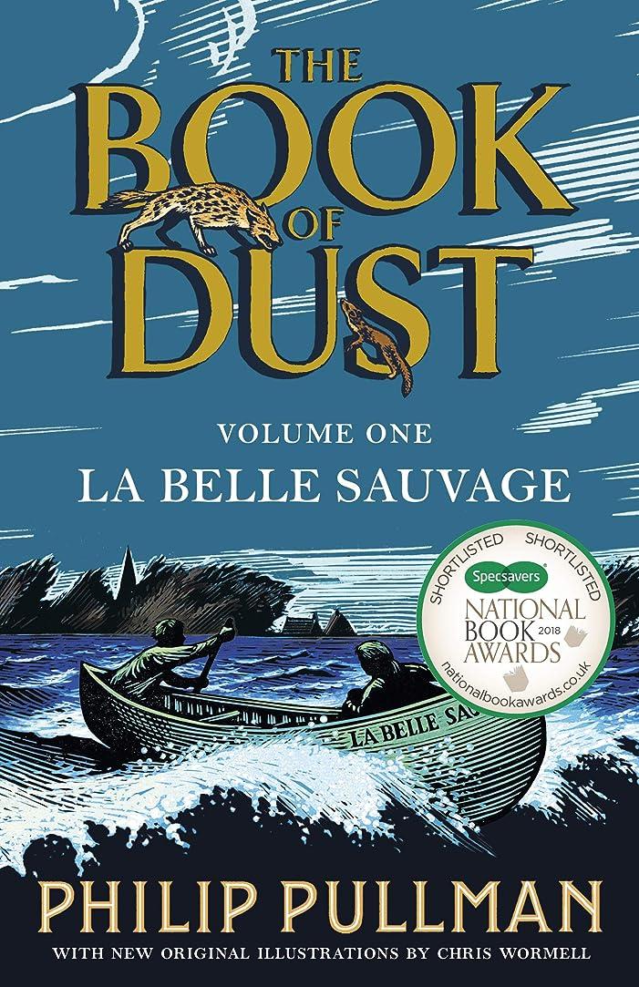 スカープ滑る裏切り者La Belle Sauvage: The Book of Dust Volume One (Book of Dust Series) (English Edition)