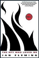 The Spy Who Loved Me (James Bond (Original Series) Book 10) Kindle Edition