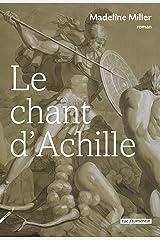 Le Chant d'Achille (French Edition) Kindle Edition