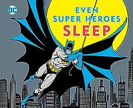 EVEN SUPER HEROES SLEEP (11) (DC Super Heroes)