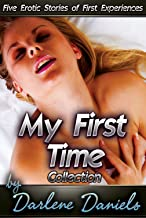 My First Time Collection: Five Erotic Stories of First Experiences