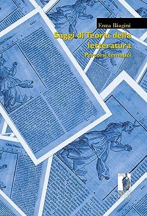 Saggi di Teoria della letteratura: Percorsi tematici