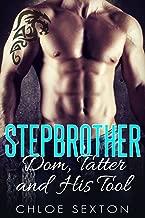 ROMANCE: MC ROMANCE: Stepbrother Dom, Tatter and His Tool (Bad Boy Billionaire BBW Romance) (New Adult Alpha Male Romance Short Stories)