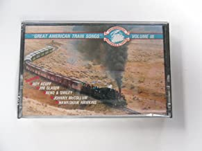 Great American Train Songs Volume III